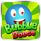 Bubble Dodge:Save the Bubbles