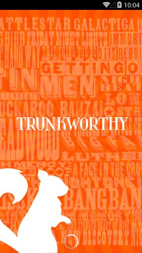 Trunkworthy