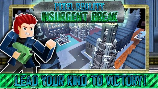 Pixel Reality Insurgent Break