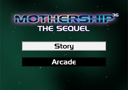 Mothership: The Sequel v1.0