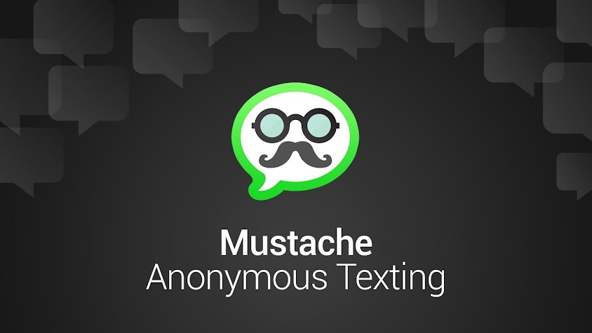 Mustache Anonymous Texting SMS Screenshot