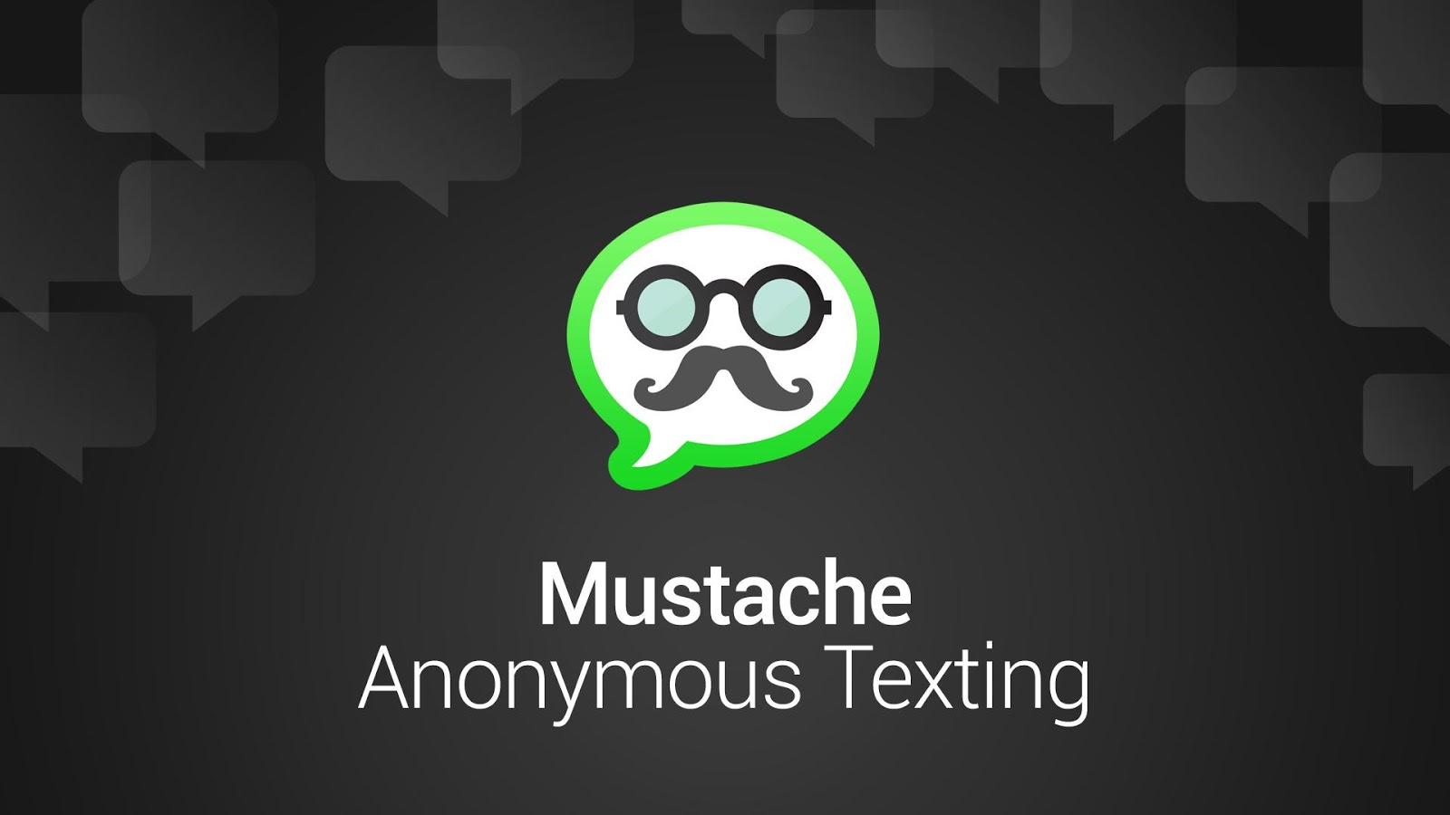 Mustache Anonymous Texting SMS- screenshot