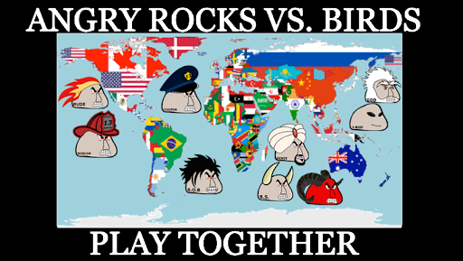Angry Rocks vs. Birds