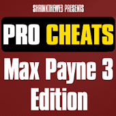 Pro Cheats Max Payne 3 Edition
