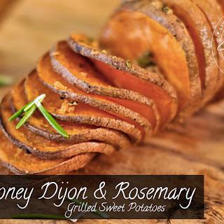 Honey Dijon and Rosemary Grilled Sweet Potatoes.