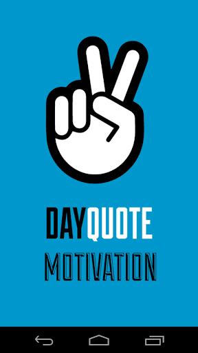 玩生活App|Motivational Day Quote免費|APP試玩