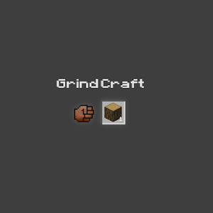 GrindCraft for PC and MAC