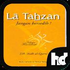 La Tahzan - Jangan Bersedih