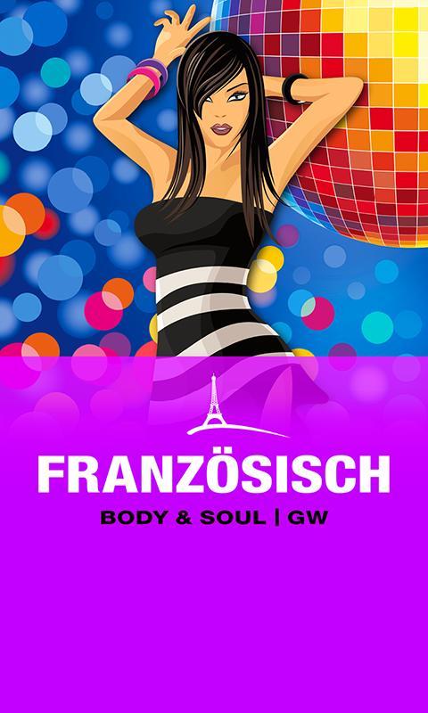 FRANZÖSISCH Body & Soul GW- screenshot