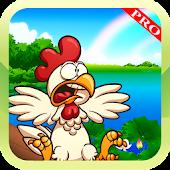 Crazy Chicken PRO