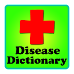 Diseases Dictionary ✪ Medical v1.7