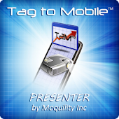 Tag to Mobile™ PRESENTER