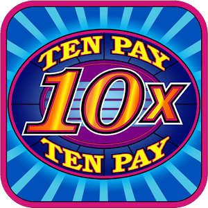 Ten Pay (10x) Slot Machine