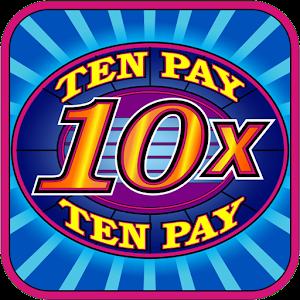 Ten Pay  10x  Slot Machine