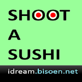 Shoot a Sushi