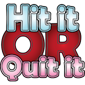 Hit it or Quit it Free