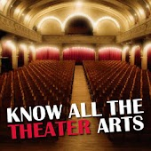 Know All The Theatre Arts