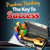 Positive Thinking - The Key