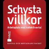 Schysta Villkor