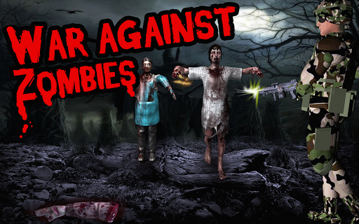 War Against Zombies 3D