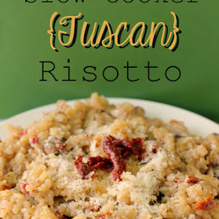 Slow Cooker Tuscan Risotto.