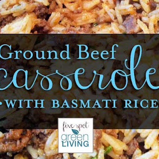 Ground Beef Casserole with Basmati Rice.
