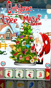 Christmas Tree Maker For Kids v20.1