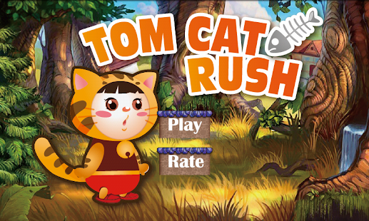 Tom Cat Rush