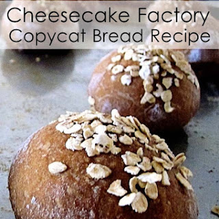 Knock Off Cheesecake Factory Bread.
