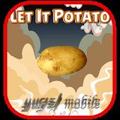 Let It Potato