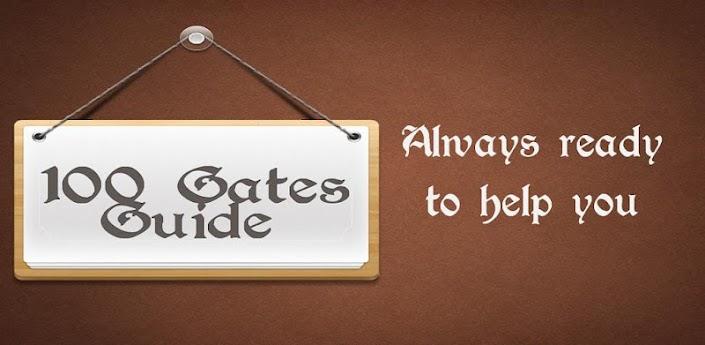 100 Gates Guide - приложение для Андроид прохождение игры 100 ворот