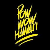 POW WOW HI