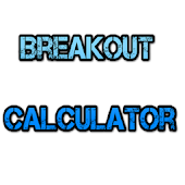 Breakout Calculator