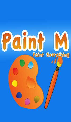 Paint M - Paint everything
