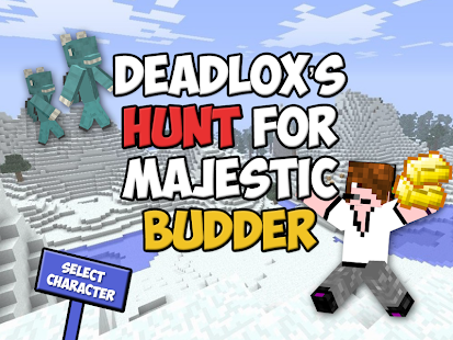Deadlox's Hunt for Budder