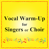 VocalWarmUps for Singers/Choir