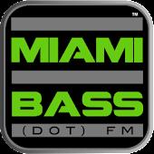 Miami Bass FM