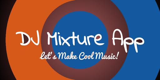 DJ Mixture App