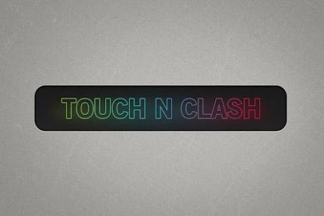 TOUCH N CLASH - screenshot thumbnail