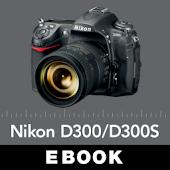 Mastering Nikon D300/D300S