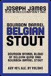 Joseph James Belgian Bourbon Barrel Stout