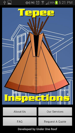 Tepee Inspections