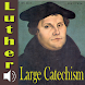 The Large Catechism - Luther