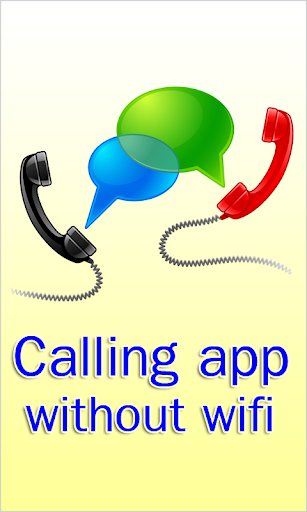 Calling App Without Wifi