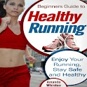 Guide To Healthy Running