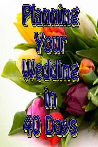 Plan Your Wedding in 40 Days