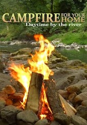 Campfire for Your Home: Daytime by the River