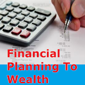 Financial Planning To Wealth