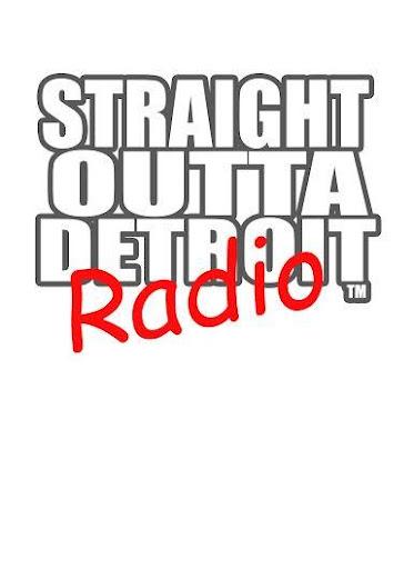 Straight Outta Detroit Radio