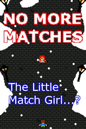 No More Matches